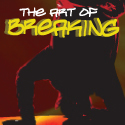 The Art of Breaking
